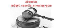 Amendes en cas d'abandons de mégots, canettes ou chewing-gum